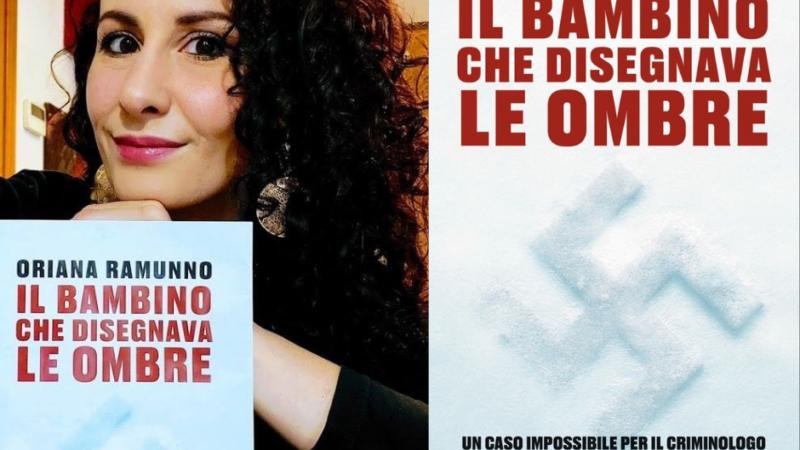 """Oriana Ramunno:""""Il bambino che disegnava le ombre"""""""