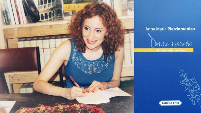 Donne Pioniere, il ritorno di Anna Maria Pierdomenico